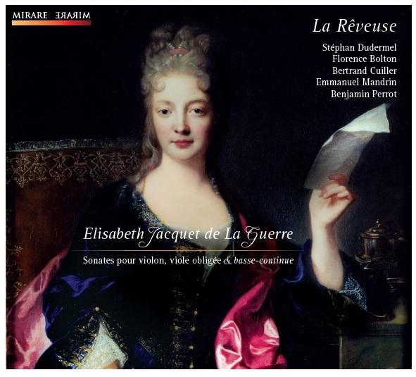 Elisabeth Jacquet de la Guerre - Sonates pour violon, viole obligée et basse continue - MIRARE