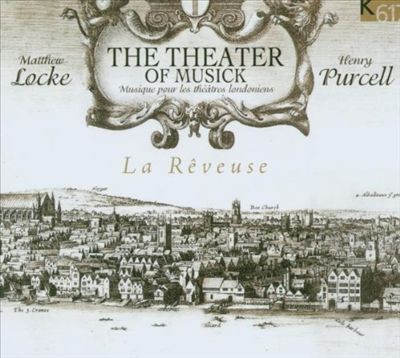 Locke-Purcell / The Theater of Musick - Musique pour les théâtres